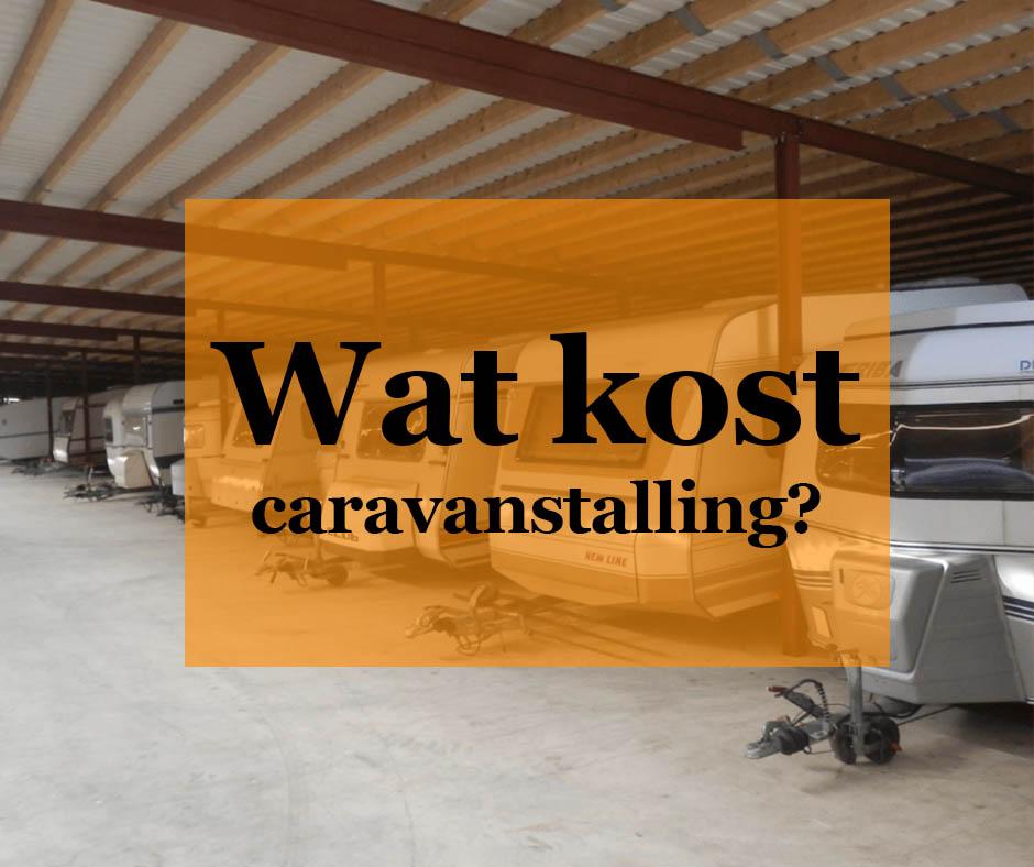 Wat kost caravanstalling?
